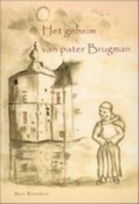 Het Geheim Van Pater Brugman