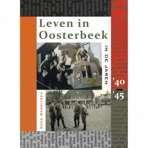 Leven in Oosterbeek '40 '45