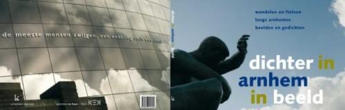 Dichter in arnhem in beeld <br> Arnhemse beelden verbeeld